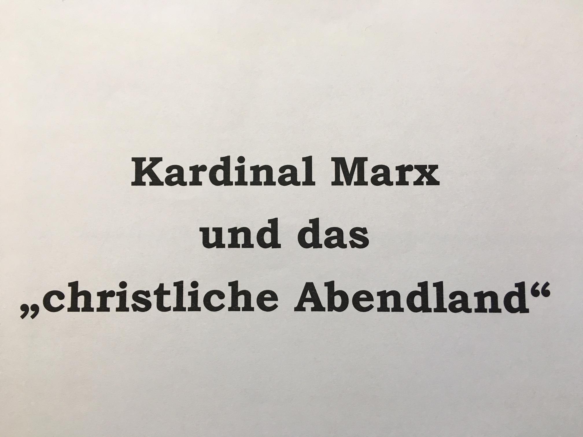 """d49d222ae40f Kardinal Marx sollte den Begriff des """"christlichen Abendlands"""" nicht den  Neurechten überlassen"""